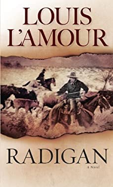 Radigan: A Novel by Louis L'Amour (29-Jul-1999) Mass Market Paperback