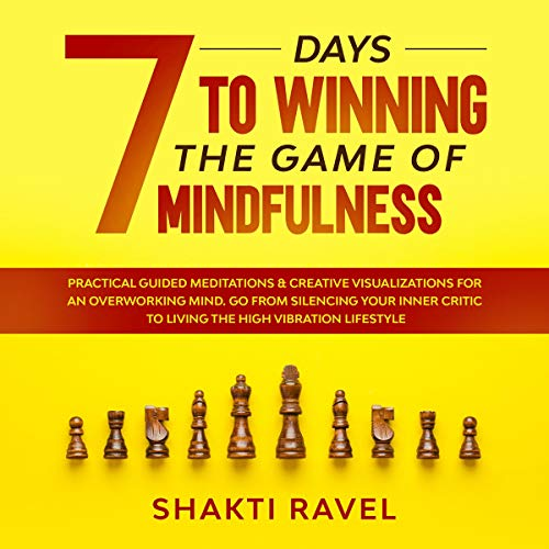 7 Days to Winning the Game of Mindfulness  By  cover art