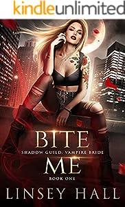 Bite Me (Shadow Guild: Vampire Bride Book 1)