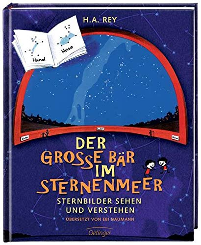 Der große Bär im Sternenmeer: Sternbilder sehen und verstehen