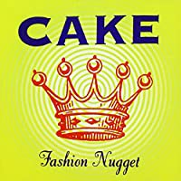 cake - fashion nugget (1 CD)