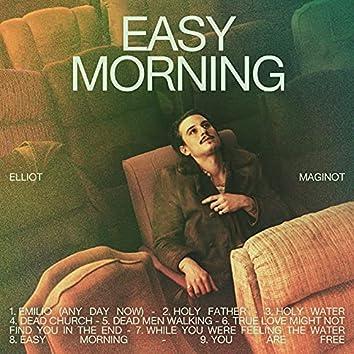 Easy Morning