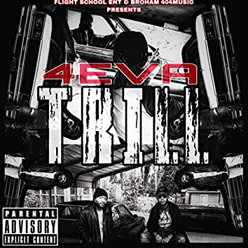 4 EVA Trill