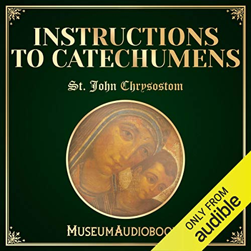 Instructions to Catechumens audiobook cover art
