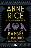 Ramsés El maldito. La pasión de Cleopatra (Ficción) (Spanish Edition)