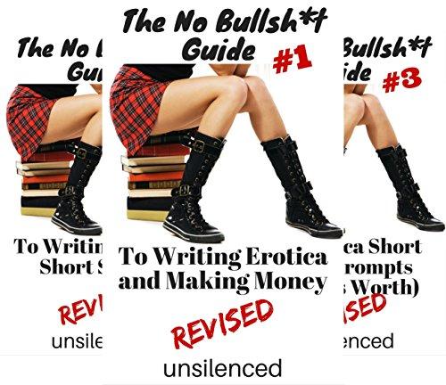 The No Bullsh*t Guide to Writing Erotica