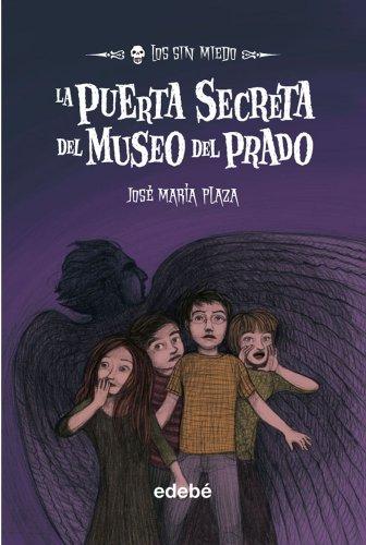 9. La puerta secreta del Museo del Prado (Los sin miedo)