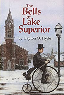 The Bells of Lake Superior (Fiction)
