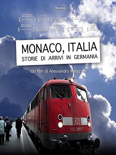 Monaco, Italia. Storie di arrivi in Germania [OV]