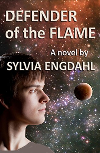 Book: Defender of the Flame - A Novel (The Rising Flame Book 1) by Sylvia Engdahl