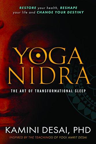 Yoga Nidra: The Art of Transformational Sleep - Kamini Desai