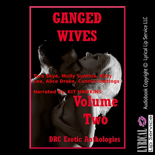 Ganged Wives Volume Two audiobook cover art