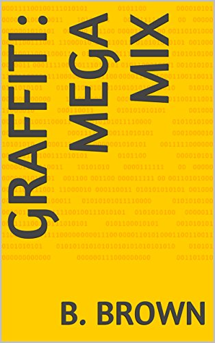 GRAFFITI: Mega Mix (GRAFFITI Photo Trips Book 5) (English Edition)