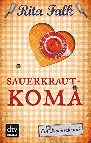 Sauerkrautkoma: Der fünfte Fall für den Eberhofer [Kindle-Edition]