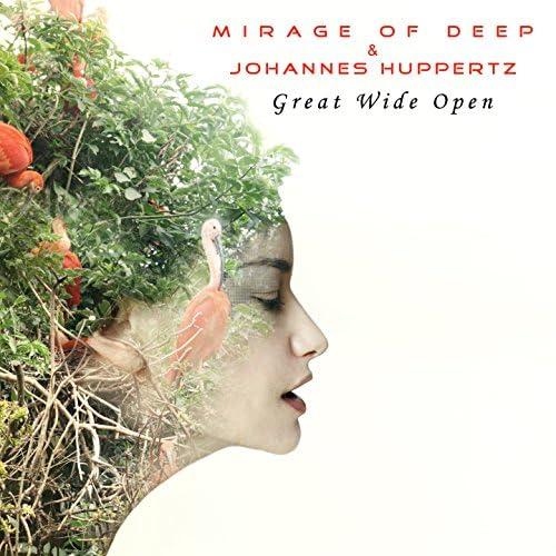 Mirage of Deep & Johannes Huppertz