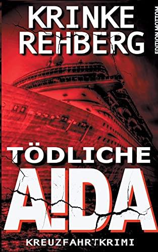 TÖDLICHE AIDA: Kreuzfahrtkrimi (Frieda Olsen ermittelt, Band 3)