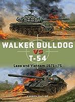 Walker Bulldog vs T-54: Laos and Vietnam 1971–75 (Duel)