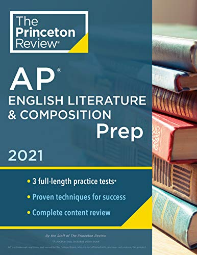 Princeton Review AP English Literature & Composition Prep, 2021: Practice Tests + Complete Content Review + Strategies & Techniques (College Test Preparation)