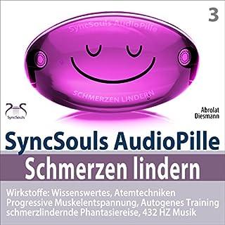 Schmerzen lindern. SyncSouls AudioPille Titelbild
