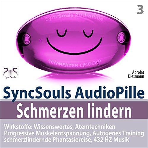 Schmerzen lindern. SyncSouls AudioPille cover art