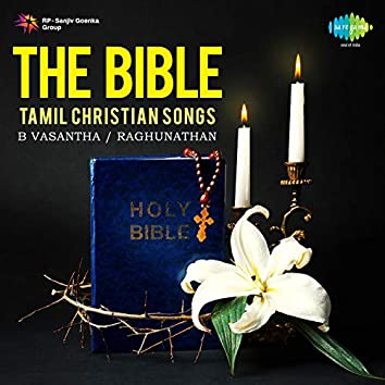 The Bible - Tamil Christian Songs