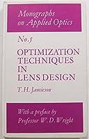 Optimization techniques in lens design (Monographs on applied optics)