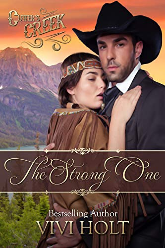 The Strong One (Cutter's Creek Book 2) by [Vivi Holt]