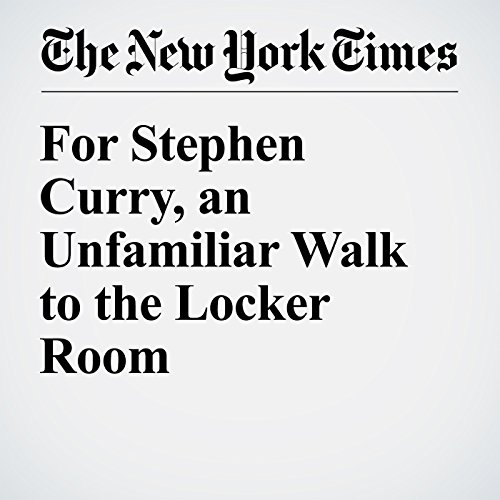 For Stephen Curry, an Unfamiliar Walk to the Locker Room audiobook cover art