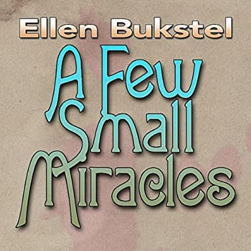 A Few Small Miracles