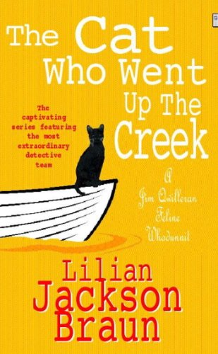 The Cat Who Went Up the Creek (The Cat Who… Mysteries, Book 24): An enchanting feline mystery for cat lovers everywhere (The Cat Who...) (English Edition)