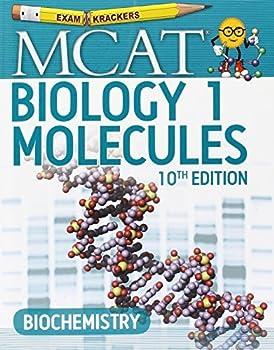 10th Edition Examkrackers MCAT Biology I  Molecules [6/15/2016] Jonathan Orsay