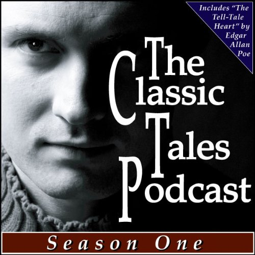 The Classic Tales Podcast Season One audiobook cover art