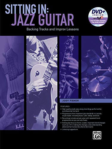 Sitting In -- Jazz Guitar: Backing Tracks and Improv Lessons, Book & DVD-ROM (Sitting In Series)