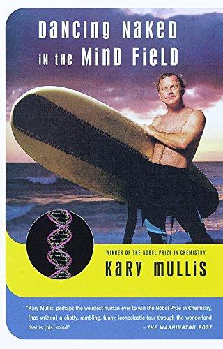 Dancing Naked in the Mind Field (English Edition) eBook: Mullis, Kary B. : Amazon.es: Tienda Kindle