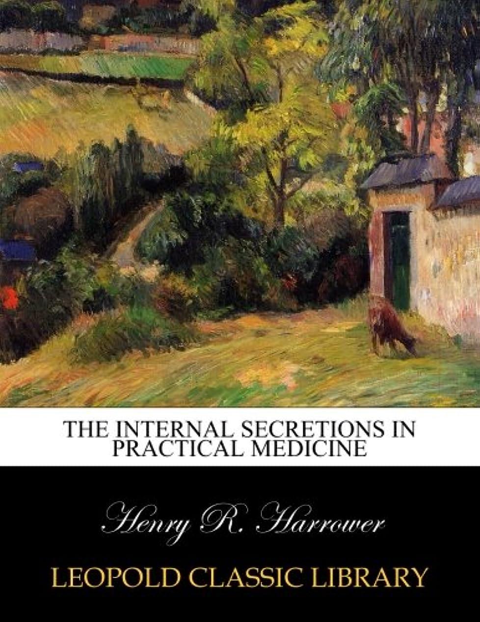 救出侵略海岸The internal secretions in practical medicine