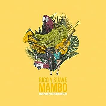 Rico y Suave Mambo