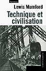 Technique et civilisation par Mumford