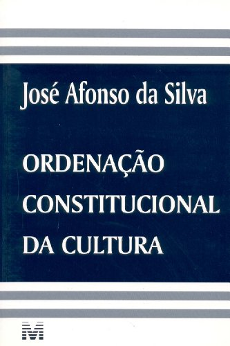 Ordenação Constitucional Da Cultura
