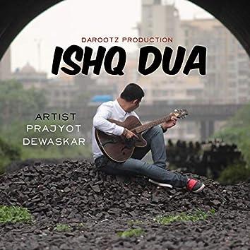 Ishq Dua (Prajyot Dewaskar)