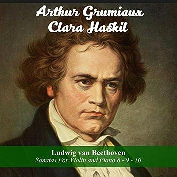 Ludwig van Beethoven: Sonatas For Violin and Piano 8 - 9 - 10