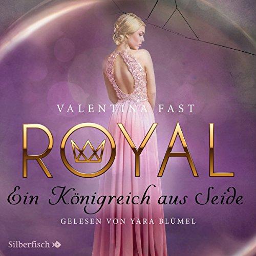Ein Königreich aus Seide (Royal 2) Titelbild