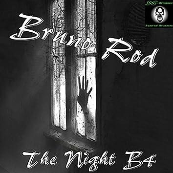 The Night B4