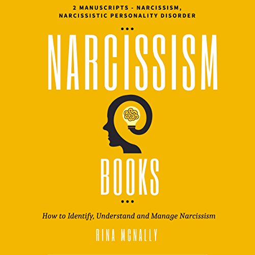 Narcissism Books: 2 Manuscripts audiobook cover art
