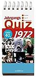 Jahrgangsquiz 1972: Kindheit - Jugend - Zeitgeschehen