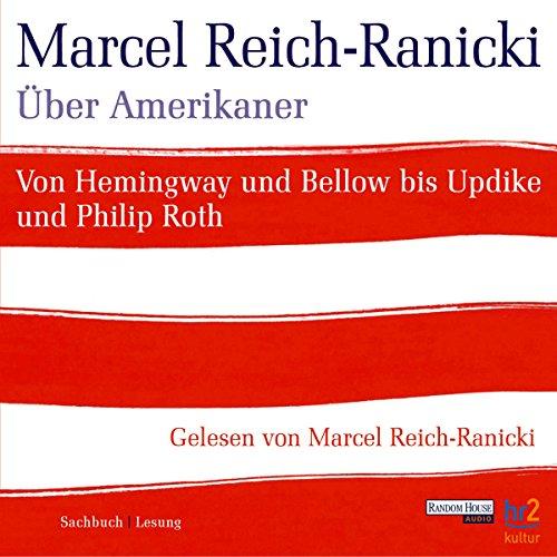 Über Amerikaner                   Autor:                                                                                                                                 Marcel Reich-Ranicki                               Sprecher:                                                                                                                                 Marcel Reich-Ranicki                      Spieldauer: 2 Std. und 29 Min.     6 Bewertungen     Gesamt 4,8