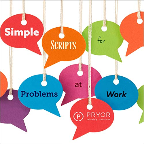 Simple Scripts for Problems at Work Audiobook By Pryor Learning Solutions cover art