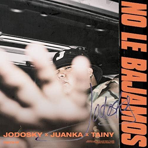 Jodosky, Juanka & Tainy
