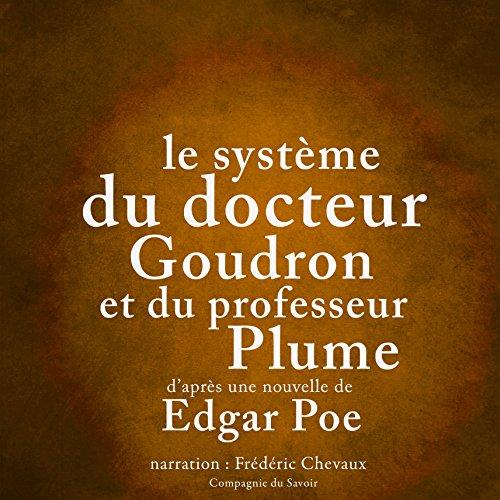 Couverture de Le système du docteur Goudron et du professeur Plume