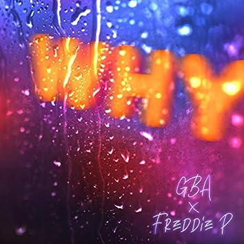 WHY (feat. Freddie P)