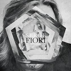 Serge Fiori by Serge Fiori (2014-03-11)